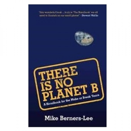 There is No Planet B: 3: Values, Truth and Trust